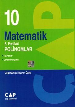Çap Yayınları 10. Sınıf Matematik 6. Fasikül Polinomlar