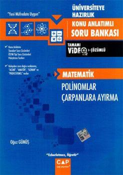 Çap Yayınları Üniversiteye Hazırlık Matematik Polinomlar Çarpanlara Ayırma Konu Anlatımlı Soru Bankası