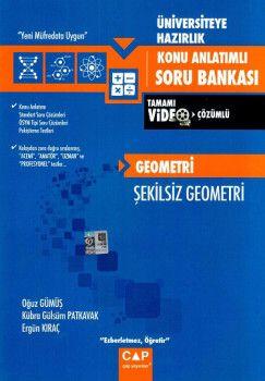 Çap Yayınları Üniversiteye Hazırlık Geometri Şekilsiz Geometri Tamamı Video Çözümlü Konu Anlatımlı Soru Bankası
