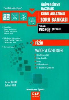 Çap Yayınları Üniversiteye Hazırlık Fizik Madde ve Özellikleri Tamamı Video Çözümlü Konu Anlatımlı Soru Bankası