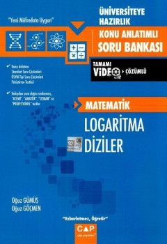 Çap Yayınları Üniversiteye Hazırlık Matematik Logaritma Diziler Konu Anlatımlı Tamamı Video Çözümlü Soru Bankası