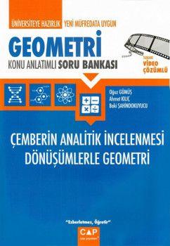 Çap Yayınları Üniversiteye Hazırlık Geometri Çemberin Analitik İncelenmesi Dönüşümlerle Geometri Konu Anlatımlı Soru Bankası
