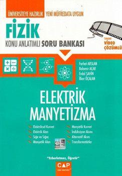 Çap Yayınları Fizik Elektrik Manyetizma Konu Anlatımlı Soru Bankası