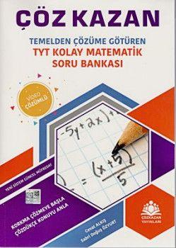 Çöz Kazan Yayınları TYT Kolay Matematik Soru Bankası