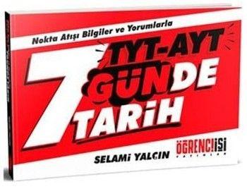 Öğrenci İşi Yayınları TYT AYT 7 Günde Tarih