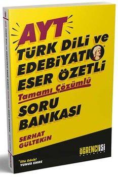 Öğrenci İşi Yayınları AYT Türk Dili ve Edebiyatı Eser Özetli Tamamı Çözümlü Soru Bankası