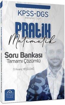 Önder Kıvanç YeşildağKPSS DGS Adayları İçin Pratik Matematik Tamamı Çözümlü Soru Bankası