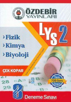 Özdebir Yayınları LYS 2 Fizik Kimya Biyoloji 8 Deneme