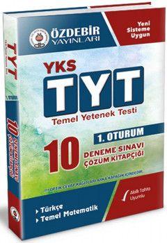 Özdebir Yayınları YKS 1. Oturum TYT Türkçe Temel Matematik 10 Deneme Sınavı