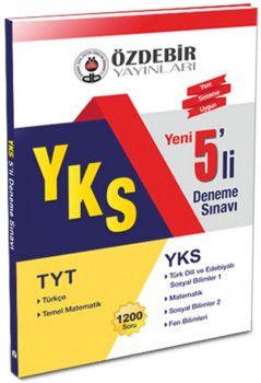 Özdebir Yayınları YKS 1. ve 2. Oturum TYT 5 li Deneme Sınavı
