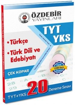 Özdebir Yayınları YKS 1. Oturum TYT Türkçe Türk Dili Edebiyatı Çek Kopar 20 Deneme Sınavı