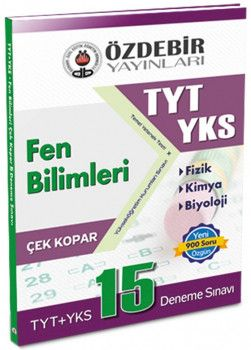 Özdebir Yayınları YKS 1. Oturum TYT Fen Bilimleri Çek Kopar 15 Deneme Sınavı