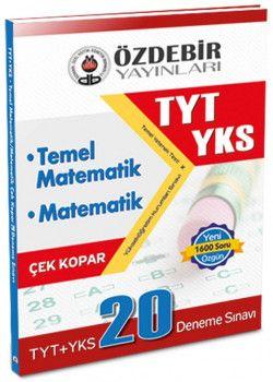 Özdebir Yayınları YKS 1. Oturum TYT Matematik Temel Matematik Çek Kopar 20 Deneme Sınavı