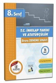 Özdebir Yayınları 8. Sınıf T.C. İnkılap Tarihi ve Atatürkçülük Branş Deneme