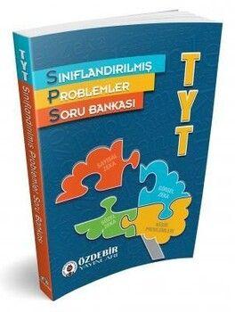 Özdebir Yayınları TYT Problemler Sınıflandırılmış Soru Bankası