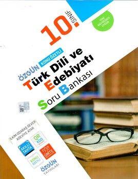 Özgün Yayınları 10.Sınıf Türk Dili ve Edebiyatı Konu Özetli Soru Bankası