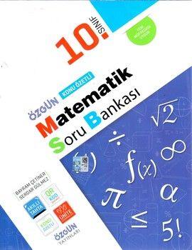 Özgün Yayınları 10.Sınıf Matematik Konu Özetli Soru Bankası