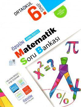 Özgün Yayınları 6. Sınıf Matematik Konu Özetli Soru Bankası