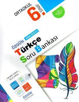 Özgün Yayınları 6. Sınıf Türkçe Konu Özetli Soru Bankası