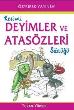 Özyürek Yayınları Deyimler ve Atasözleri Sözlüğü Resimli