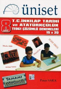 Üniset Yayınları 8. Sınıf TEOG 1 T.C. İnkılap Tarihi ve Atatürkçülük Çözümlü Deneme 15x20