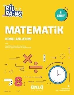 Ünlü Yayıncılık 8. Sınıf LGS Matematik Bil Bang Konu Anlatım