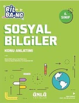 Ünlü Yayıncılık 6. Sınıf Bil Bang Sosyal Bilgiler Konu Anlatımı
