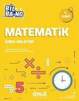 Ünlü Yayıncılık 5. Sınıf Matematik Bil Bang Konu Anlatımı