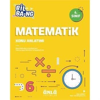 Ünlü Yayıncılık 6. Sınıf Matematik Bil Bang Konu Anlatımı