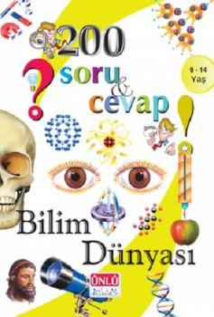 Ünlü Yayınları 200 Soru ve Cevap Bilim Dünyası Kitabı 9 - 14 Yaş