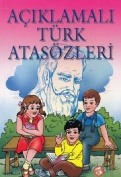 Ünlü Yayınları Açıklamalı Türk Atasözleri