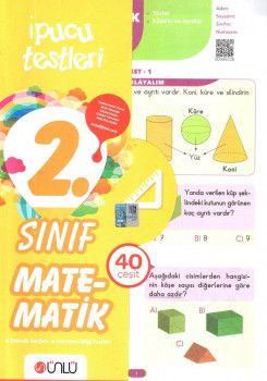 Ünlü Yayınları 2. Sınıf Matematik 40 Çeşit İpucu Testleri