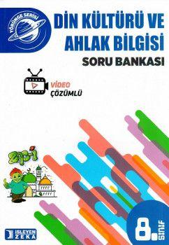 İşleyen Zeka 8. Sınıf Yörünge Din Kültürü ve Ahlak Bilgisi Soru Bankası Video Çözümlü