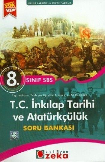 İşleyen Zeka 8.Sınıf TC.İnkılap Tarihi ve ATATÜRKÇÜLÜK Soru Bankası