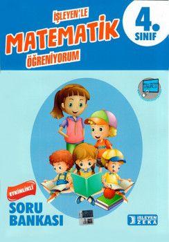 İşleyen Zeka Yayınları 4. Sınıf Matematik Etkinlikli Soru Bankası
