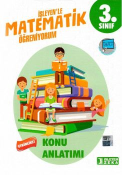 İşleyen Zeka Yayınları 3. Sınıf Matematik Öğreniyorum Konu Anlatımı