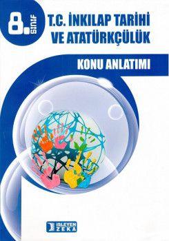 İşleyen Zeka Yayınları 8. Sınıf T.C. İnkılap Tarihi ve Atatürkçülük Konu Anlatımlı