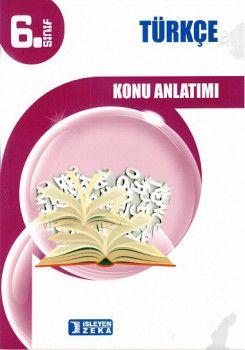 İşleyen Zeka Yayınları 6. Sınıf Türkçe Konu Anlatımlı