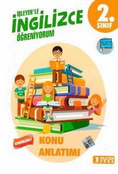 İşleyen Zeka Yayınları 2. Sınıf İngilizce Etkinlikli Öğreniyorum Konu Anlatımlı