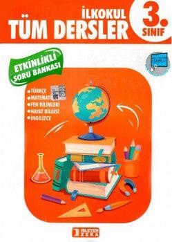 İşleyen Zeka Yayınları 3. Sınıf Tüm Dersler Etkinlikli Öğreniyorum Soru Bankası