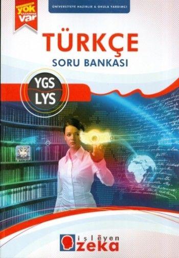 İşleyen Zeka YGS LYS Türkçe Soru Bankası