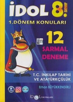 İdol Yayınları 8. Sınıf LGS T.C. İnkılap Tarihi ve Atatürkçülük 12 Sarmal Deneme