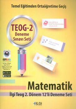 İlgi Okul Yayınları 8. Sınıf TEOG 2 Matematik 12 li Deneme Seti