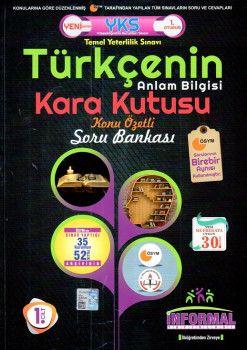 İnformal Yayınları YKS 1. Oturum TYT Türkçenin Anlam Bilgisi Kara Kutusu Konu Özetli Soru Bankası 1. Cilt