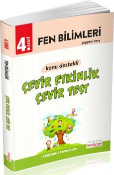 İnovasyon Yayıncılık 4. Sınıf Fen Bilimleri Çevir Etkinlik Çevir Test