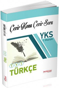 İnovasyon Yayıncılık YKS 1. Oturum TYT Türkçe Çevir Konu Çevir Soru