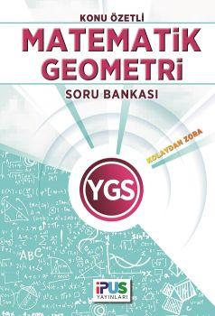 Ipus Yayınları YGS Matematik Geometri Kolaydan Zora Konu Özetli Soru Bankası