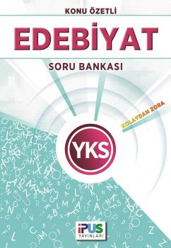 İpus Yayınları YKS Edebiyat Kolaydan Zora Konu Özetli Soru Bankası