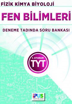 İpus Yayınları YKS 1. Oturum TYT Fen Bilimleri Deneme Tadında Soru Bankası