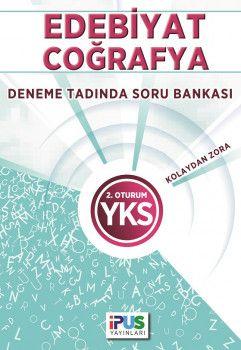 İpus Yayınları YKS 2. Oturum Edebiyat Coğrafya Deneme Tadında Kolaydan Zora Soru Bankası